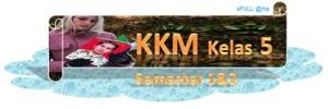 KKM kelas 5