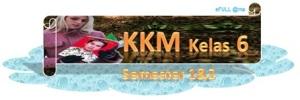 KKM kelas 6